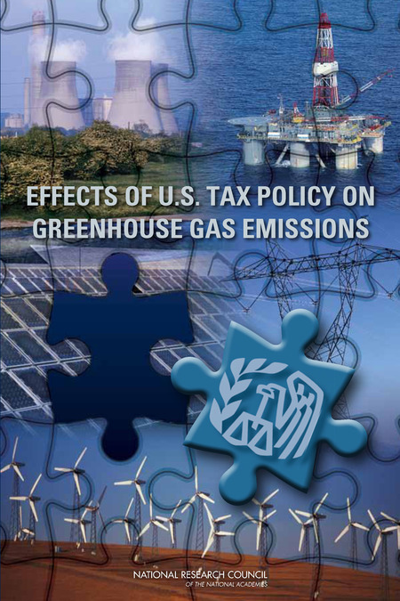 Effects of U.S. Tax Policy on Greenhouse Gas Emissions, National Academy of Sciences; Board on Science, Technology, and Economic Policy